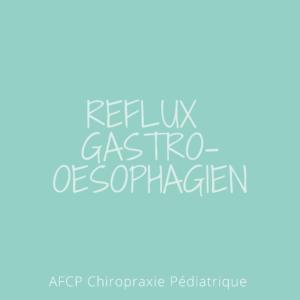 Le RGO ou Reflux Gastro Oesophagien