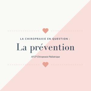 La Chiropraxie en question : La prévention