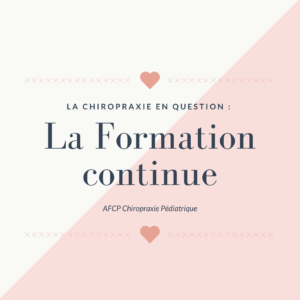 La Chiropraxie en question : La formation continue