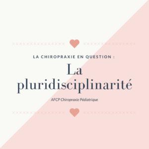 La chiropraxie en question : la pluridisciplinarité
